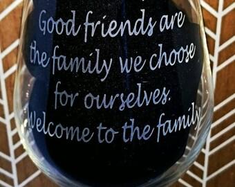 Engraved Wine Glass - Good Friend - New - Personalised - Handmade
