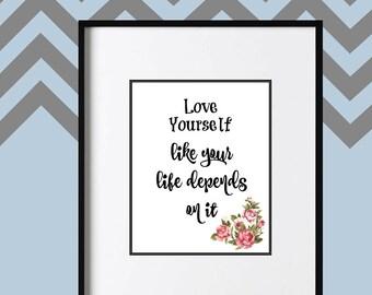 Love Yourself, Digital Printable Wall Art