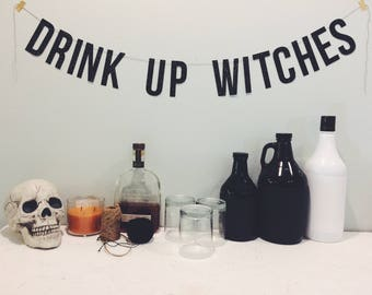Drink Up Witches - Halloween Banner