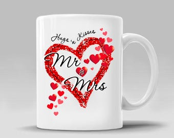 Mr & Mrs_No Date_Valentines Day Mug Hugs Kisses Love Hearts Gift Wedding Gift Romantic Engagement Gift Coffee Mug_11 - 15 oz Cup_396M