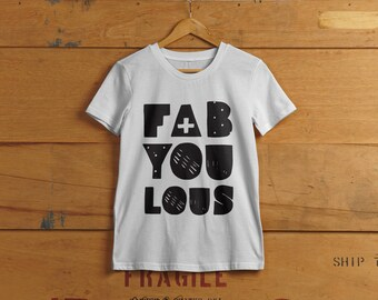 fabYOUlous Babies, Kids or Toddler T-shirt