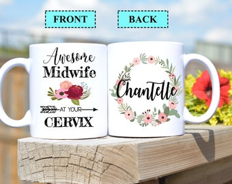 Midwife gift,Awesome Midwife at your cervix,Midwife mug,Midwife,Personalized mug,mug for Midwife,Midwife at your cervix,Doula mug OC-MW-001