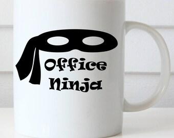 Office Ninja Coffee Mug,Administrative Professionals Day Mug, Boss's Day, Funny Office Mug, Coworker Mug