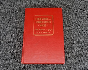 A Guide Book Of United States Coins 18Th Edition By R.S Yeoman 1965