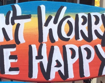 Don't Worry Be Happy small surfboard