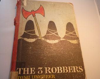 The 3 Robbers Tomi Ungerer 1964 Edition - Vintage Condition - collectible childrens story - big bold illustrations author of Good Night Moon