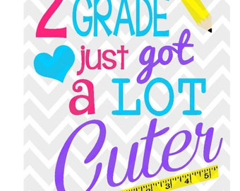 2nd grade just got a lot cuter printable transfer digital instand download