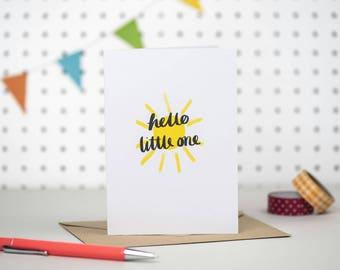 New baby card / Hello little one / Little sunshine