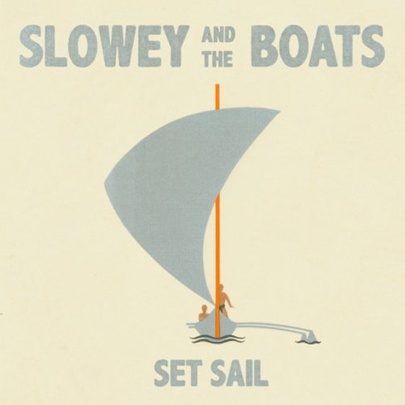 "Slowey & The Boats ""Set Sail"" (CD)"