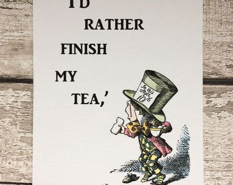 Alice in Wonderland Mad Hatter Print with Quotation, Hand-coloured, Unframed Print