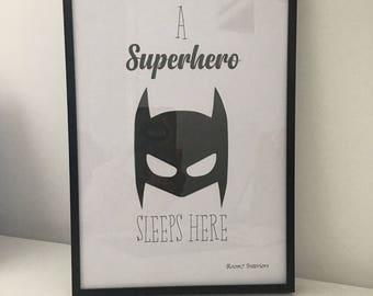 A superhero sleeps here