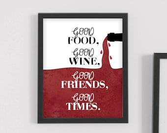 wine wall art, wine lover gift, wine wall decor, wine art print,wine signs,rustic wine decor,good food, good friends,wine lover,