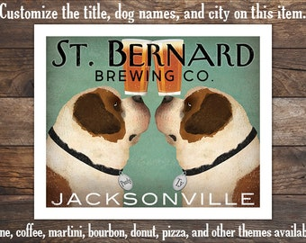 custom ST BERNARD Dog PERSONALIZED Poster Print Beer Wine Coffee Tea Donut Pool Hall - Signed - Not Framed