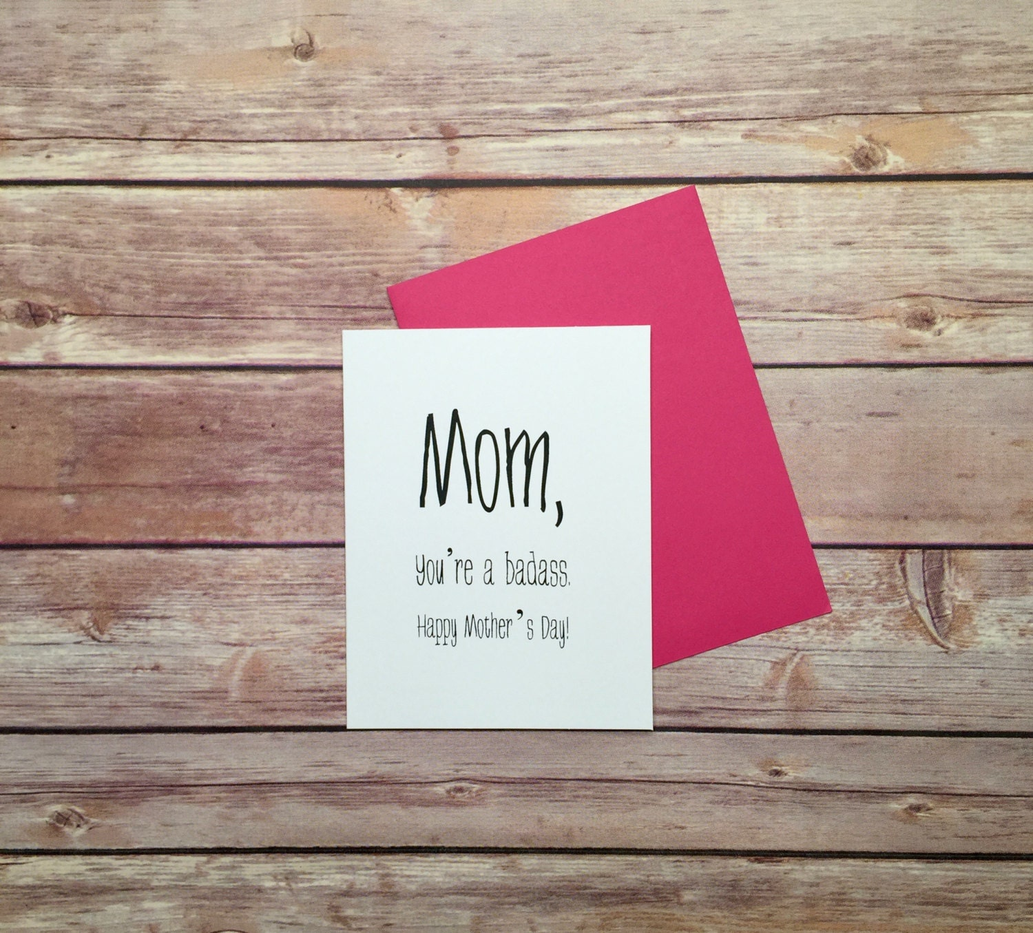 Card Mom You Re A Badass Mother S Day