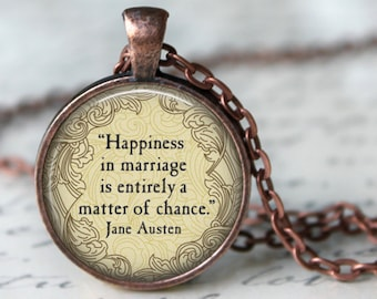 JANE AUSTEN Quote Necklace - Happiness in Marriage is....- Literary  Librarian Gift Pendant Jewelry Pride and Prejudice Necklace Book lovers