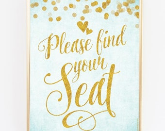 "Aqua Blue & Gold Find Your Seat Sign - 8"" x 10"" - DIY Printable File For Printing On Your Own - Wedding or Party Sign - JPG and PDF"