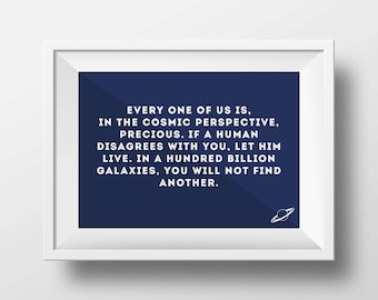 Carl Sagan Quote, Every one of us is, Original Art Print, Poster Wall Art, High Quality Print, Science Fiction