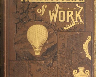 The Wonderland of Work | C.L. Matéaux (1880, Cassell & Company Limited, First Edition)