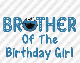 Sesame Street Cookie Monster Brother of the Birthday Girl Iron On Transfer Instant Download Matching Tshirts Clipart Birthday