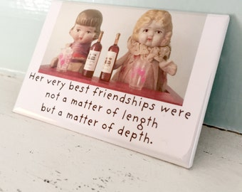 "Friendship Magnet Friends Doll Photo Fridge Decoration ""Her Very Best Friendships"""