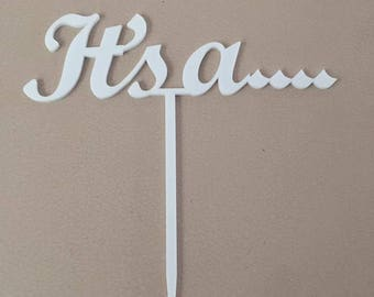 Baby shower cake topper, It's a ......, Custom Made, Laser Cut