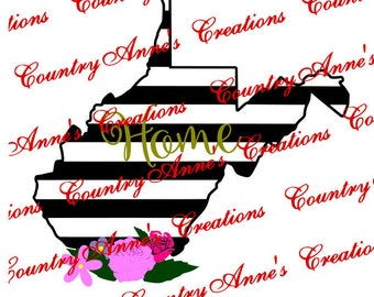 """SVG PNG DXF Eps Ai Wpc Cut file for Silhouette, Cricut, Pazzles, ScanNCut """"West Virginia Floral Striped State Home"""" svg -  can do any state"""