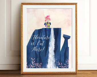 Up poster, Adventure is out there, Up House Balloon, Pixar Up, Up movie printable, Up House, Watercolor Pixar, Up quote, Inspirational words