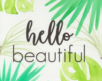 Hello Beautiful - hand-painted greeting card