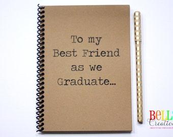 To My Best Friend as We Graduate Kraft Blank Journal
