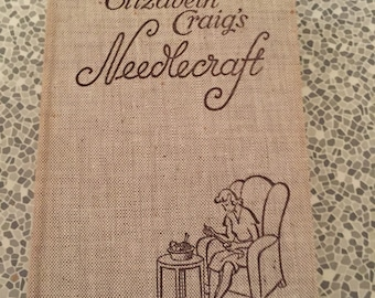 1947 Elizabeth Craig's Needlecraft book