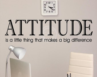 ATTITUDE is a little thing that makes a big difference  9x34  vinyl lettering wall decal sticker words