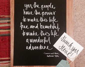 A3 Custom hand-written calligraphy / inspirational quote / lyric poster / print / art / black / white / (A5 and A4 also available)