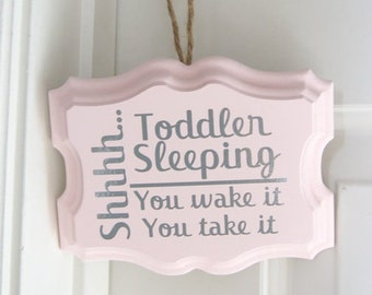 Shhh...Toddler Sleeping Hanging Sign Completely Customizable Custom Colors