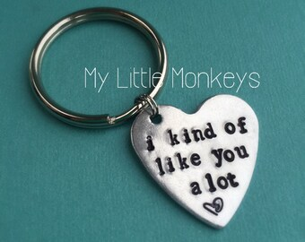 Valentines Day Keychain - Custom Hand Stamped Heart Keychain - I kind of like you a lot