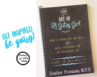 INSTANT DOWNLOAD - Girls Empowerment - The Art of a Gutsy Girl EBOOK