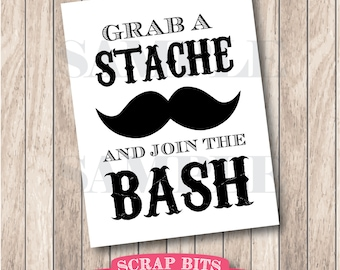Grab a Stache and Join the Bash Sign, Little Man Mustache Party Sign . Instant Download Printable