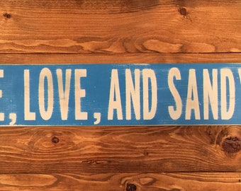 Peace, Love, and Sandy Feet Wood Beach Sign