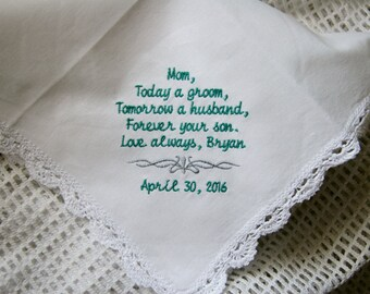 Son to Mother-Mom Gift- Today a Groom- Embroidered Wedding Handkerchief- Choose Your Wording and Design