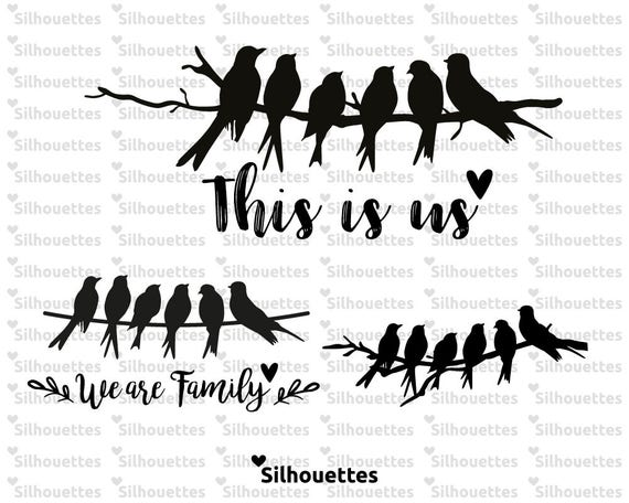 SVG Family birds We are family This is us 3 designs Vector