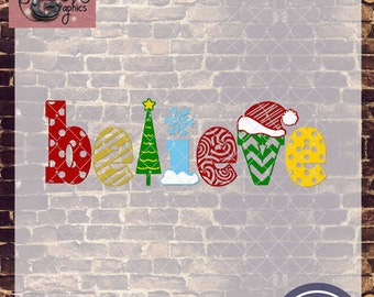 Believe Christmas SVG, DXF, PNG, Eps Commercial & Personal Use