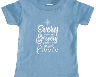 Every Good Gift is From Above - Infant Jersey T