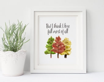 But I Think I Love Fall Most of All 8x10 Watercolor/Ink Wash Illustration Print