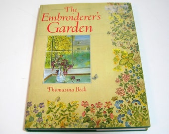 The Embroiderer's Garden by Thomasina Beck, Vintage English Needlework Book