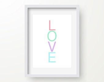 Love Print, Romantic Print, Valentines, Modern Art Print, Digital Wall Print, Love Poster