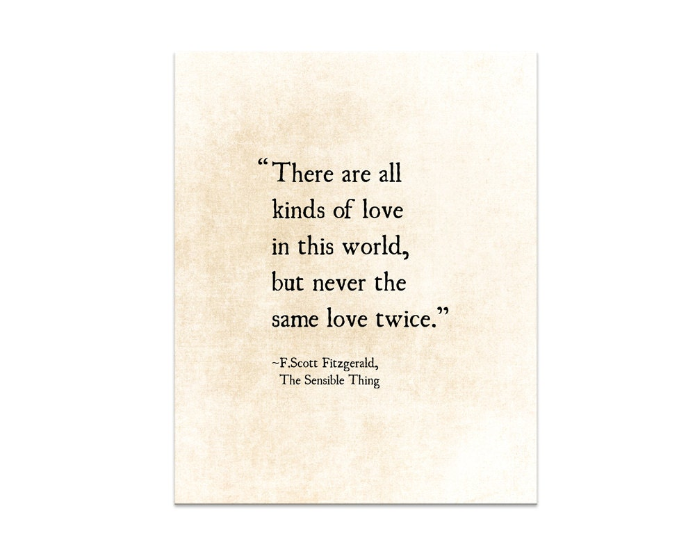 F Scott Fitzgerald Love Quote Fscott Fitzgerald Love Quote Never The Same Love Twice