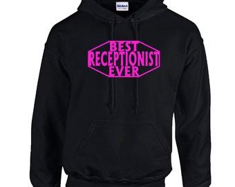 Best Receptionist Ever Hoodie. Hooded Crewneck Sweats. Job Occupation Hoodie. 18500. 7YXXT9Sz8