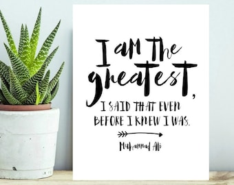 printable muhammad ali quote poster, I am the greatest, 8x10 printable poster, inspiration wall art, Muhammad Ali Poster, INSTANT DOWNLOAD
