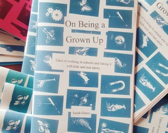 On Being a Grown Up -- zine