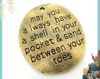 3 Antiqued Brass Pendants May you always have a Shell in your Pocket and Sand Between Your Toes PB86