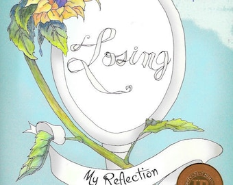 Losing My Reflection- A Grief Coloring Book Journal